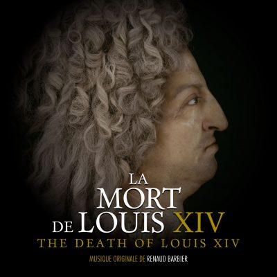 LA MORT DE LOUIS XIV - RENAUD BARBIER - BORIGINAL