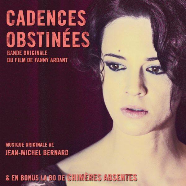 Cadences Obstinées - Jean-Michel Bernard - BOriginal