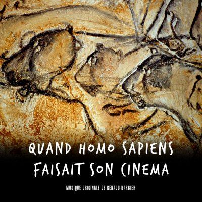 Quand homo sapiens faisait son cinéma - Renaud Barbier - BOriginal