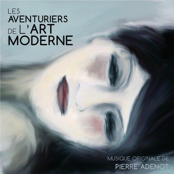 Les aventuriers de l'art moderne - Pierre Adenot - BOriginal
