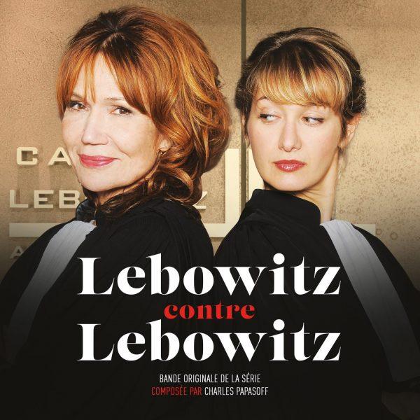 LEBOWITZ CONTRE LEBOWITZ - CHARLES PAPASOFF - BORIGINAL