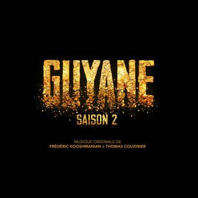 Guyane Saision 2 - BOriginal