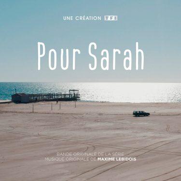 BOriginal - Pour Sarah - Maxime Lebidois - Bande Originale de la Série Télévisée