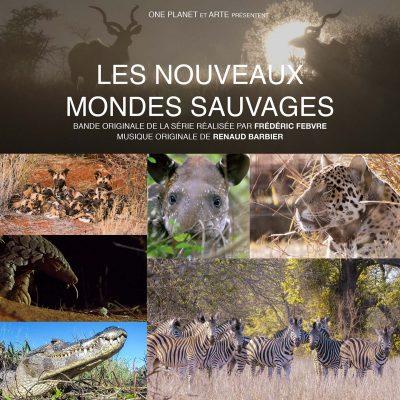BOriginal - Renaud Barbier - Les nouveaux mondes sauvages