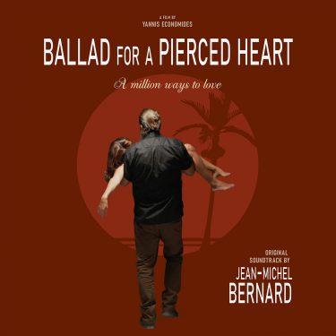 BOriginal - Jean-Michel Bernard - Ballad for a Pierced Heart