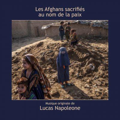 BOriginal - Les Afghans sacrifiés au nom de la paix - Lucas Napoleone