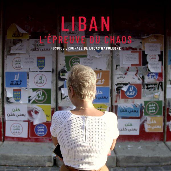BOriginal - Liban, l'épreuve du chaos - Lucas Napoleone