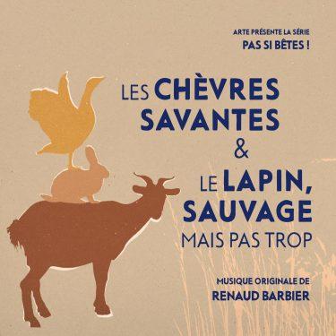 BOriginal - Pas si bêtes - Les chèvres savantes & le lapin sauvage mais pas trop