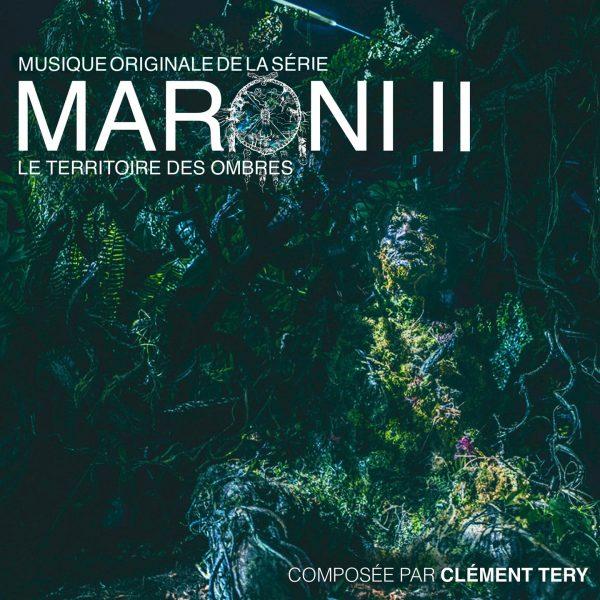 BOriginal - Maroni II - Le territoire des ombres - Clément Tery